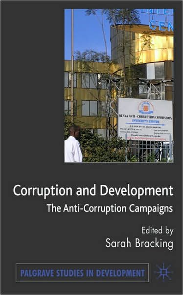 Corruption and development : the anti-corruption campaigns